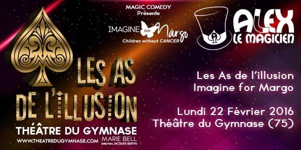 Les as de l'illusion theatre du gymnase spectacle magie imagine for margo