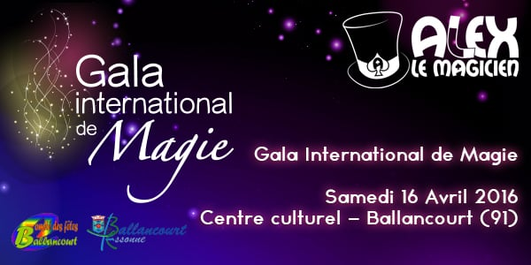 gala international de magie Spectacle de magie Ballancourt