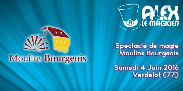 moulins bourgeois verdelot magicien
