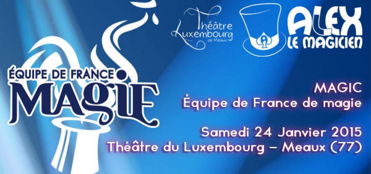 Théâtre du luxembourg de Meaux spectacle de magie équipe de france
