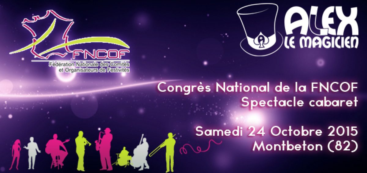 congrès national FNCOF Magicien Montbeton