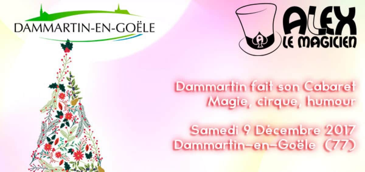 dammartin en goële magie spectacle cabaret
