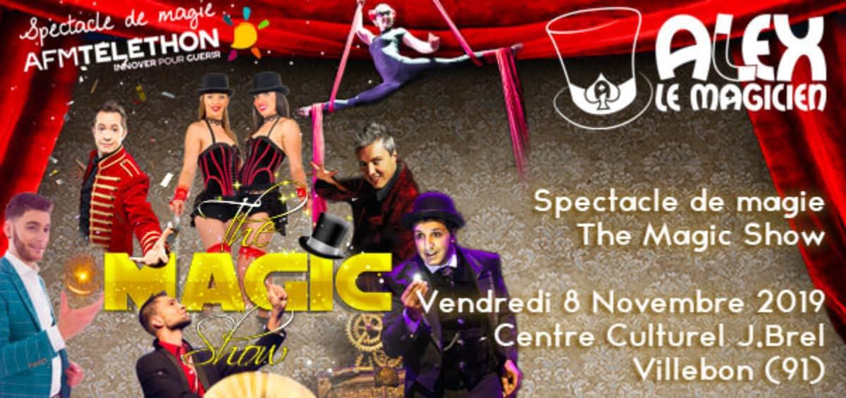 Spectacle The Magic Show AFM-Téléthon Villebon